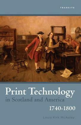 Print Technology in Scotland and America, 1740-1800