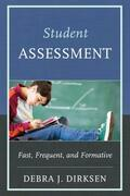 Student Assessment: Fast, Frequent, and Formative