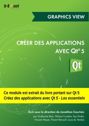 Créer des applications avec Qt 5 - Graphics View