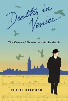 Deaths in Venice: The Cases of Gustav von Aschenbach
