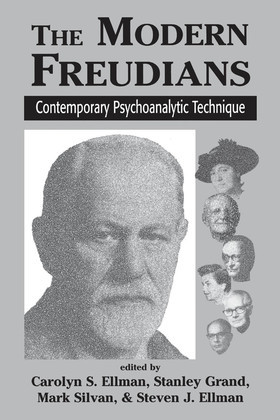 The Modern Freudians: Contempory Psychoanalytic Technique