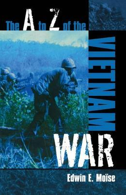 The A to Z of the Vietnam War