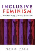 Inclusive Feminism: A Third Wave Theory of Women's Commonality