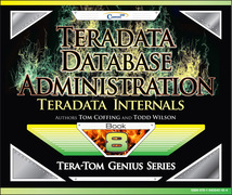 Teradata Database Administration - Teradata Internals