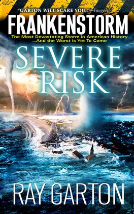 Frankenstorm: Severe Risk