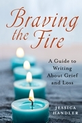 Braving the Fire