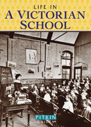 Life in a Victorian School