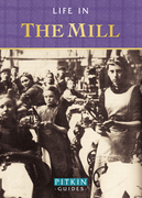 Life in the Mill