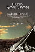 Nature Power: In the Spirit of an Okanagan Storyteller