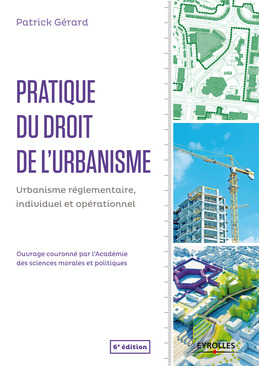 Pratique du droit de l'urbanisme
