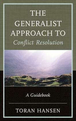 The Generalist Approach to Conflict Resolution
