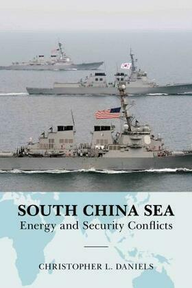 South China Sea: Energy and Security Conflicts
