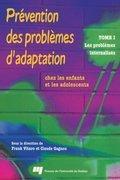 Prévention des problèmes d'adaptation chez les enfants et les adolescents