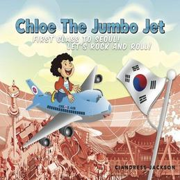 Chloe the Jumbo Jet: First Class to Seoul! Let's Rock and Roll!