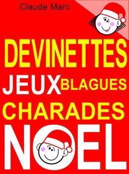 Devinettes et blagues de Noël. Charades, jeux de lettres et jeux de mots.