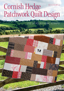 Cornish Hedge Patchwork Quilt Design: Use Up your Fabric Scraps!