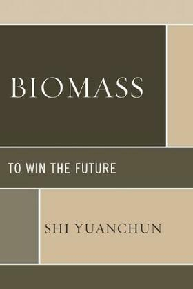 Biomass: To Win the Future