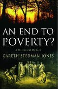 An End to Poverty?: A Historical Debate