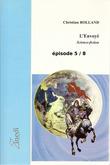 L'Envoyé - Episode 5