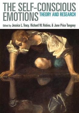 The Self-Conscious Emotions: Theory and Research