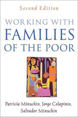 Working with Families of the Poor, Second Edition: Guilford Publications
