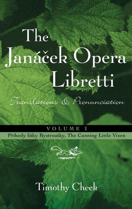 Pr'hody lisky Bystrousky, The Cunning Little Vixen: Translations and Pronunciation