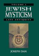 Jewish Mysticism: Late Antiquity