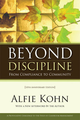 Beyond Discipline: From Compliance to Community, 10th Anniversary Edition