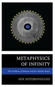 Metaphysics of Infinity: The Problem of Motion and the Infinite Brain