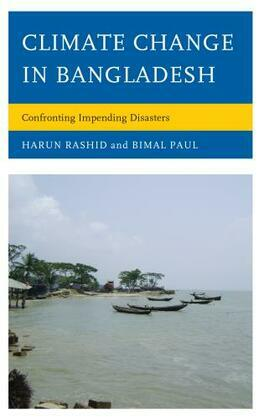Climate Change in Bangladesh: Confronting Impending Disasters