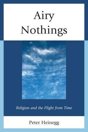 Airy Nothings: Religion and the Flight from Time