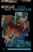 Rogue Cells / Carbon Harbour