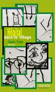 Hôpital dans le village