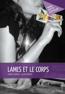 Lames et le Corps