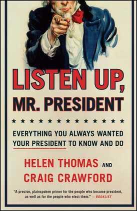 Listen Up, Mr. President