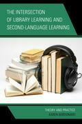 The Intersection of Library Learning and Second-Language Learning