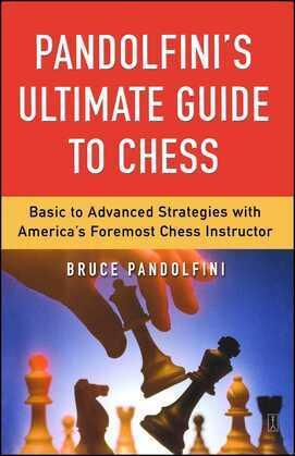 Pandolfini's Ultimate Guide to Chess