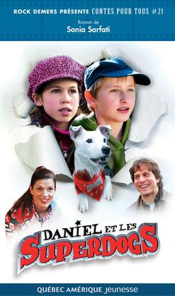 Daniel et les Superdogs