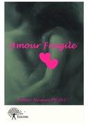 Amour fragile