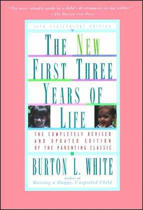 New First Three Years of Life