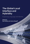 The Global-Local Interface and Hybridity: Exploring Language and Identity