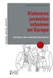 Violences juvéniles urbaines en Europe