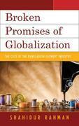 Broken Promises of Globalization