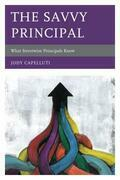 The Savvy Principal: What Streetwise Principals Know