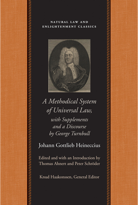 A Methodical System of Universal Law: Or, the Laws of Nature and Nations; With Supplements and a Discourse by George Turnbull
