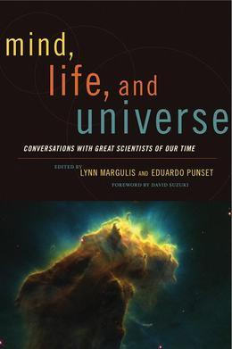 Mind, Life and Universe: Conversations with Great Scientists of Our Time