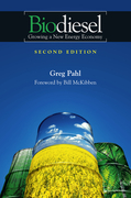 Biodiesel: Growing a New Energy Economy, 2nd Edition