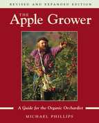 The Apple Grower: Guide for the Organic Orchardist, 2nd Edition