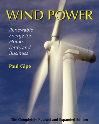 Wind Power: Renewable Energy for Home, Farm, and Business, 2nd Edition