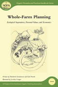Whole-Farm Planning: Ecological Imperatives, Personal Values, and Economics